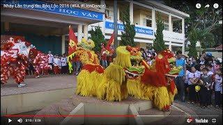 Nhảy Lân trung thu Bảo Lộc 2016 (#FA #LionDance)