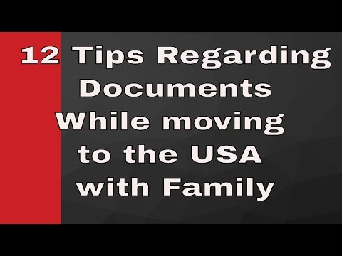 Got US Visa?12 Tips Regarding Documents While moving to the USA.