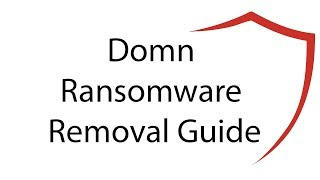 .Domn File Virus Ransomware Removal Guide