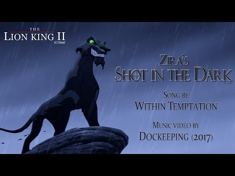 The Lion King - Zira's Shot in the Dark (Within Temptation) (HD)