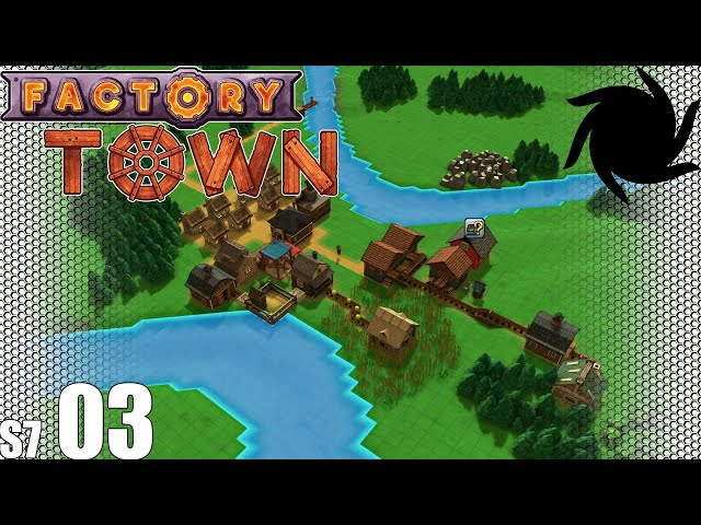 Factory Town - S07E03 - Farming and Forestry