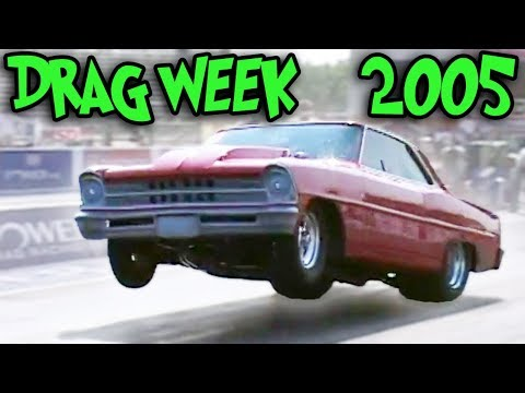 Blast From the PAST - Drag Week 2005!