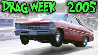 Blast From the PAST - Drag Week 2005! thumbnail