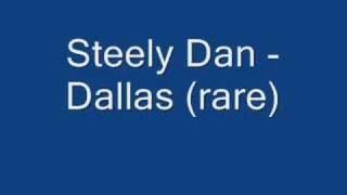 Steely Dan - Dallas (rare)