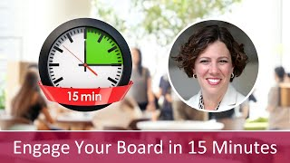 Major Gift Fundraising 201: Engage Your Board in 15 Minutes per Month
