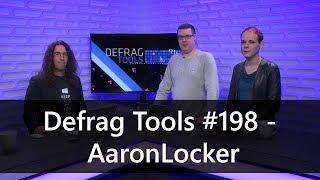 Defrag Tools #198 - AaronLocker