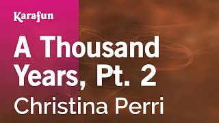 Karaoke A Thousand Years, Pt. 2 - Christina Perri *