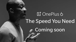 Humanity's fascination with Speed   OnePlus 6 The Speed You Need   Coming Soon
