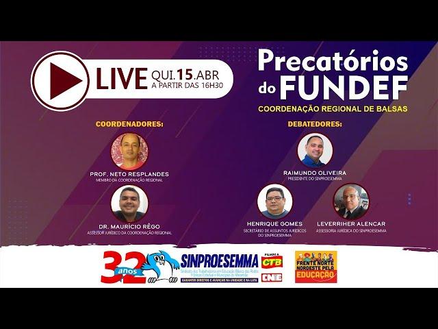 Live Precatórios do Fundef: coordenação regional de Balsas