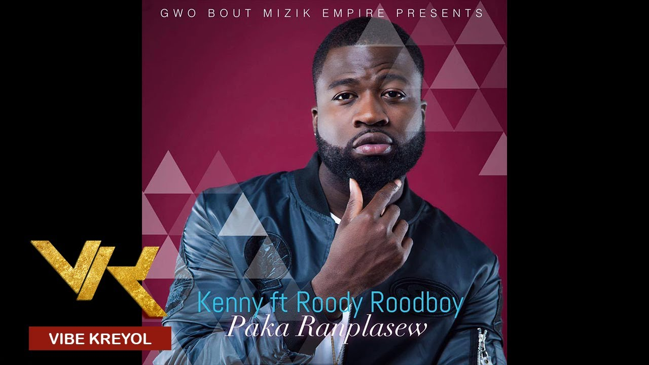 Kenny Feat. Roody Roodboy – Paka Ranplasew [Official Audio]