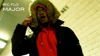Ric Flo - Major | Music Video