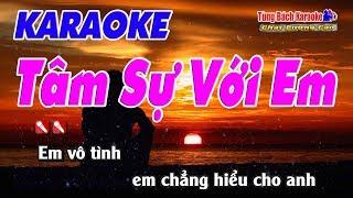 Tâm Sự Với Em Karaoke 123 HD - Nhạc Sống Tùng Bách