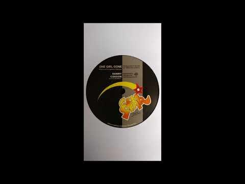 Danny Coxson - One Girl Gone / Version