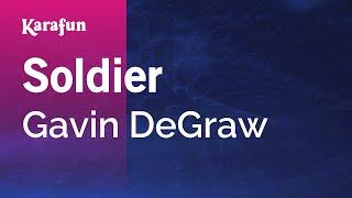 Karaoke Soldier - Gavin DeGraw *