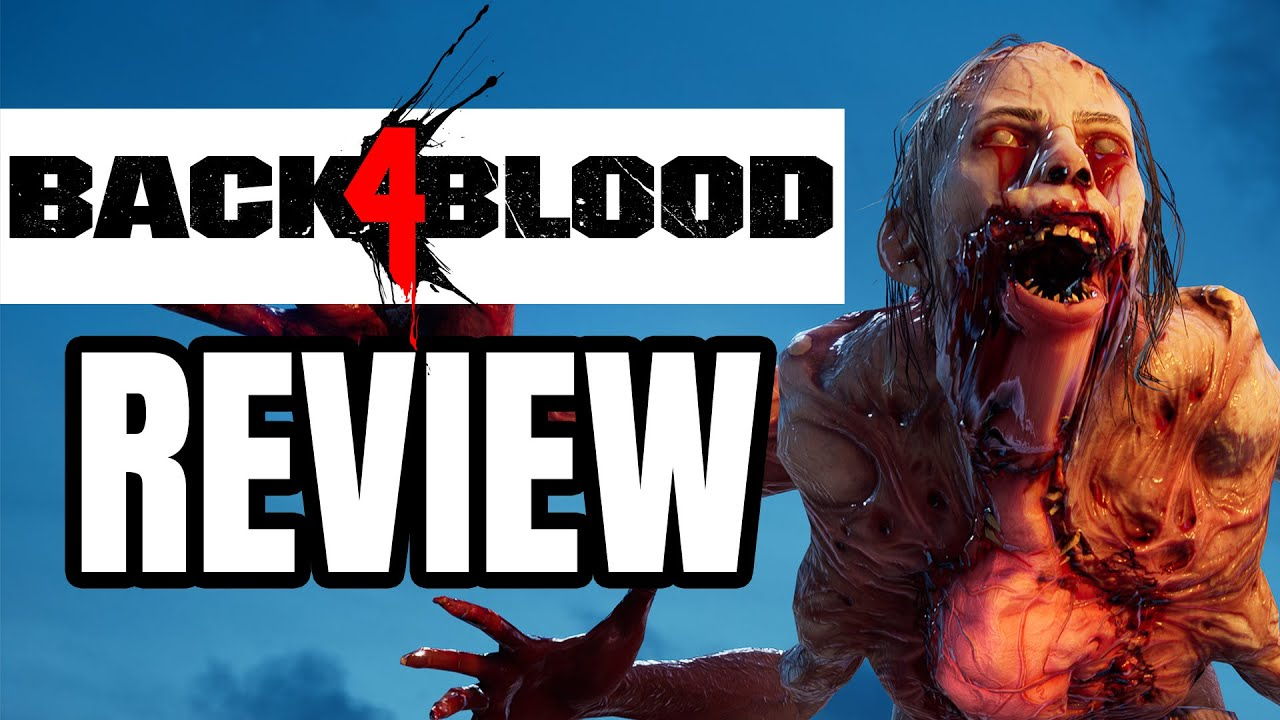 Back 4 Blood review  the dead don't die
