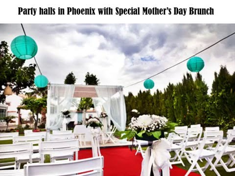 Mother's Day Celebrations – Party Halls in Phoenix