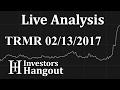TRMR Stock Live Analysis 02-13-2017