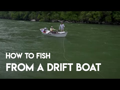 How To Fish From A Drift Boat