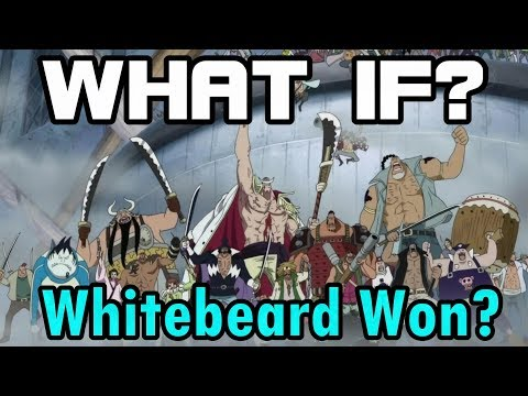 WHAT IF: Whitebeard Won At Marineford? One Piece Discussion
