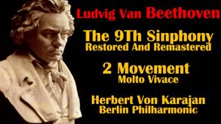 Beethoven 9th symphony 2nd movement Molto Vivace Karajan best quality