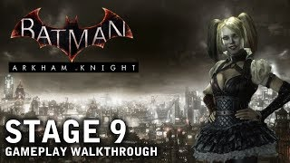 Batman - Arkham Knight - Stage 9: Unstable Situation (PS4)