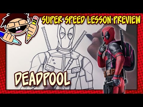 Lesson Preview: How to Draw DEADPOOL (Deadpool [2016] Movie)