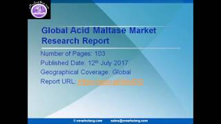 Acid Maltase Market Forecasts with Industry Chain Structure and Investment Analysis