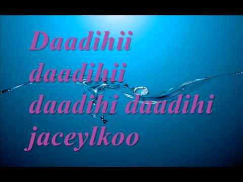 Farxiya Fiska :- Daadihi Jaceylka Best song w/Lyrics