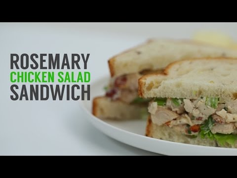 How to Make Easy Rosemary Chicken Salad Sandwiches   Sandwich School