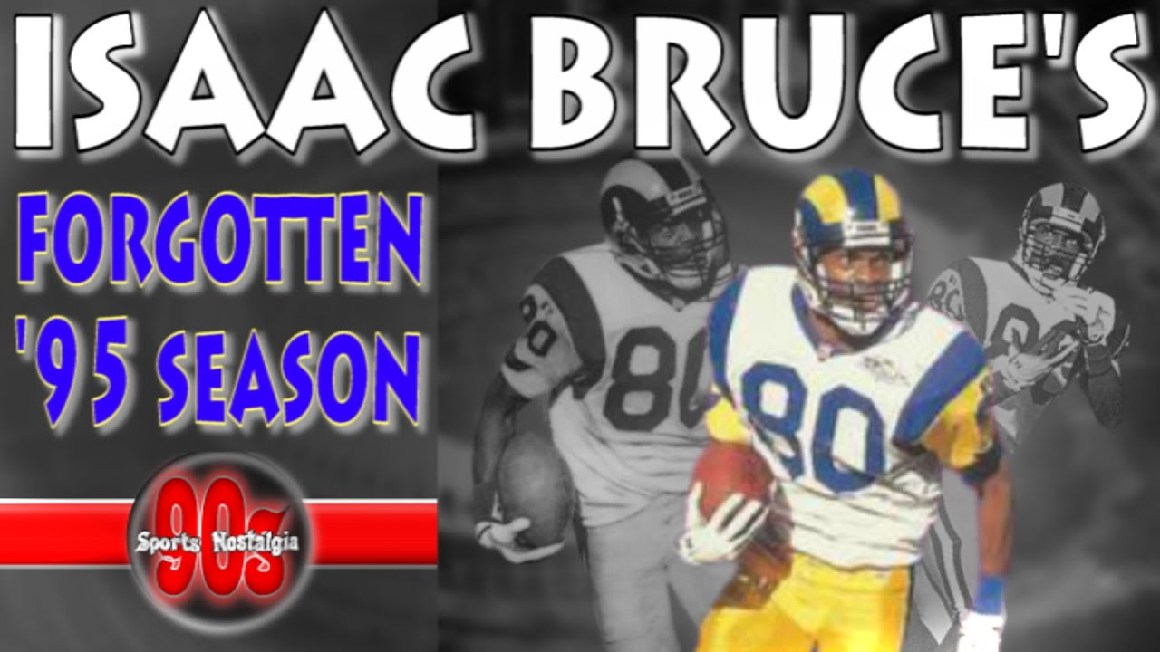 411b4b57 Forgotten NFL Seasons Isaac Bruce's 1995 Campaign - The Year of the Wide  Receiver