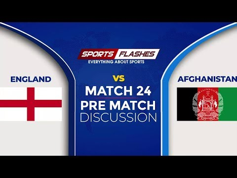 ICC World Cup England vs Afghanistan Pre Match Show   World Cup 2019
