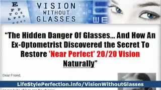 Vision Without Glasses Review - How To Improve Eyesight Naturally
