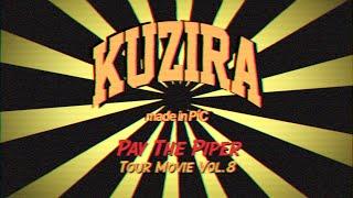 KUZIRA【Pay The Piper TOUR MOVIE Vol.8】