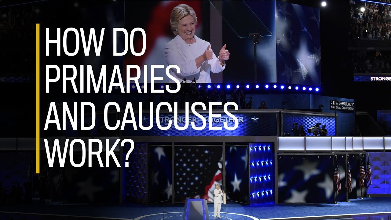 How do primaries and caucuses work? - YouTube