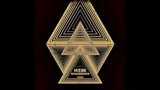Ikebe Shakedown - Tujunga