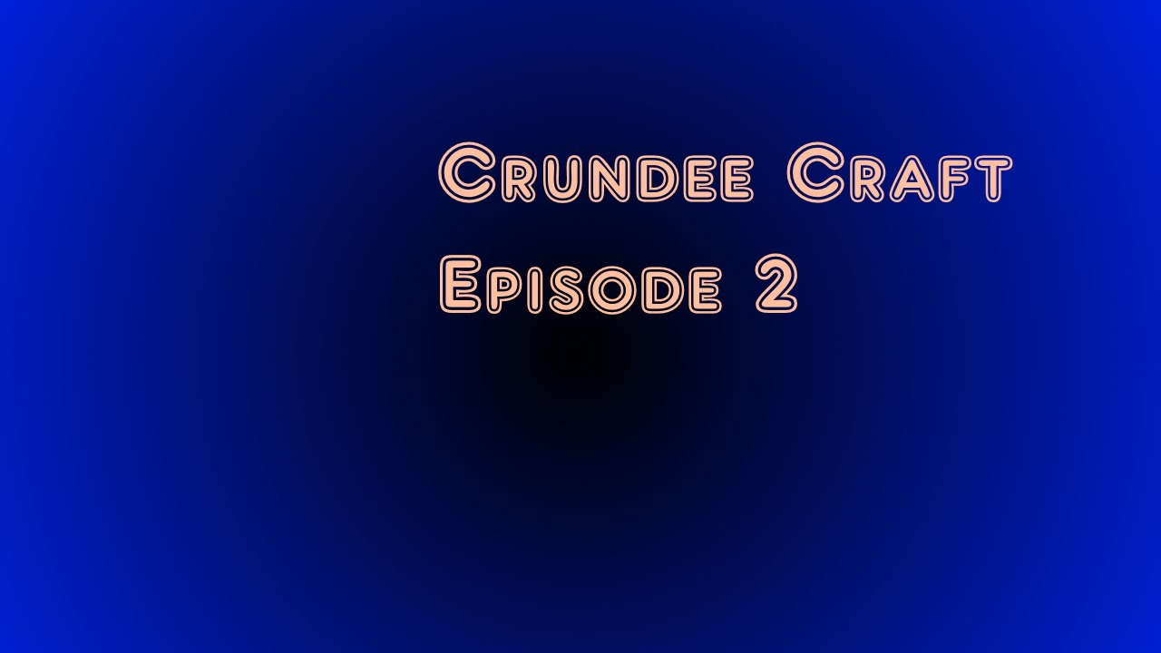 How To Get Crundee Craft