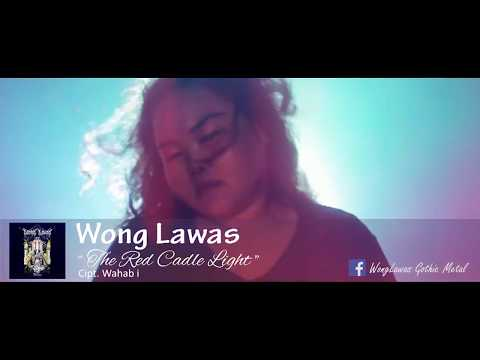 Wong Lawas   The Red Candle Light [OFFICIAL VIDEO]