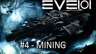 EVE Online 101 - Mining Basics - Punching Rocks Like a Boss