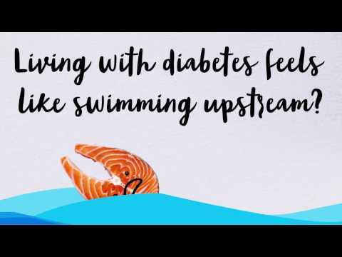 Living with diabetes feels like swimming upstream?
