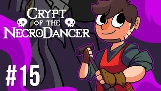 LETS PLAY CRYPT OF THE NECRODANCER | EPISODE 15