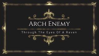 Arch Enemy  - Through The Eyes Of A Raven Lyrics