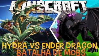 Hydra Vs Enderdragon ÉPICO !! - Briga de Mobs Minecraft