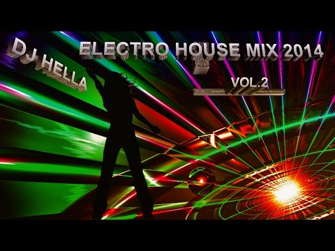 Dj Hella Electro House Mix 2014 Vol 2
