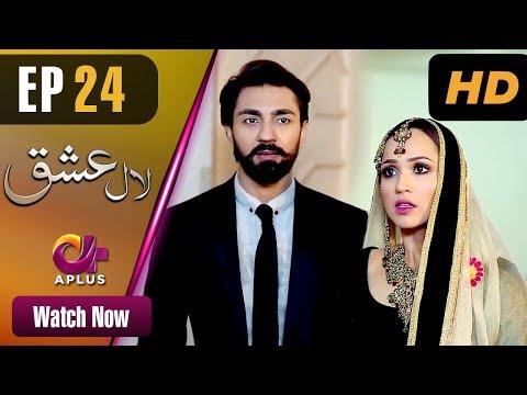 Laal Ishq - Episode 24 - Aplus Dramas