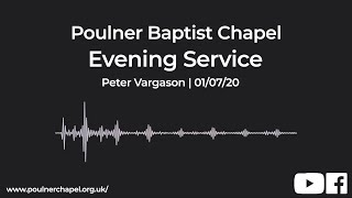 Evening Service 1st July | Peter Vargason