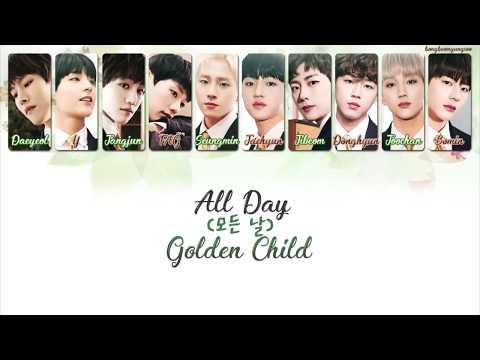 Golden Child (골든차일드) - All Day (모든 날) Lyrics [Han/Rom/Eng]
