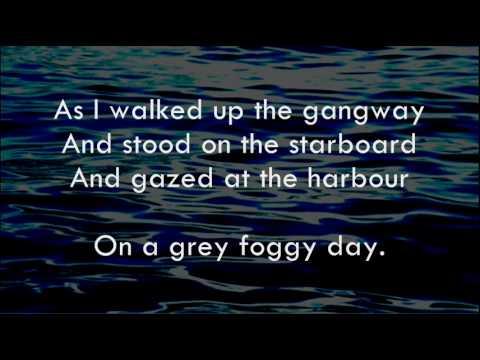 Grey Foggy Day - Shanneyganock - Lyrics ,