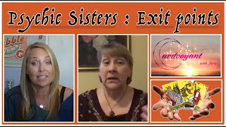 Psychic Sisters: Exit Points