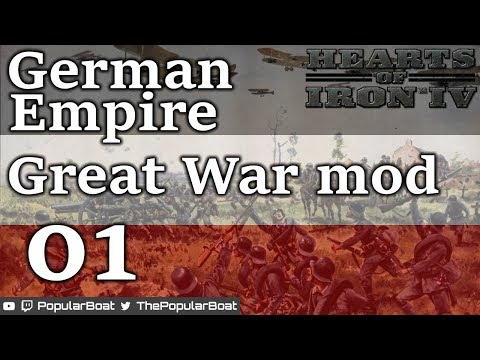 HOI4 - Let's Try: The Great War mod - 01 - The German Empire