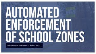 Automated School Zone Enforcement | Alpharetta Department of Public Safety